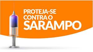 A SEGUNDA ETAPA DA CAMPANHA DE VACINAÇÃO CONTRA O SARAMPO TERMINA AMANHÃ