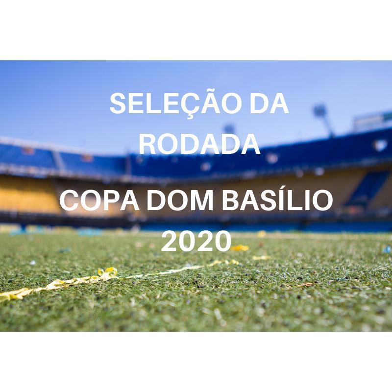 COPA DOM BASÍLIO - ABERTURA DO CAMPEONATO DOMBASILIENSE - EDIÇÃO 2020
