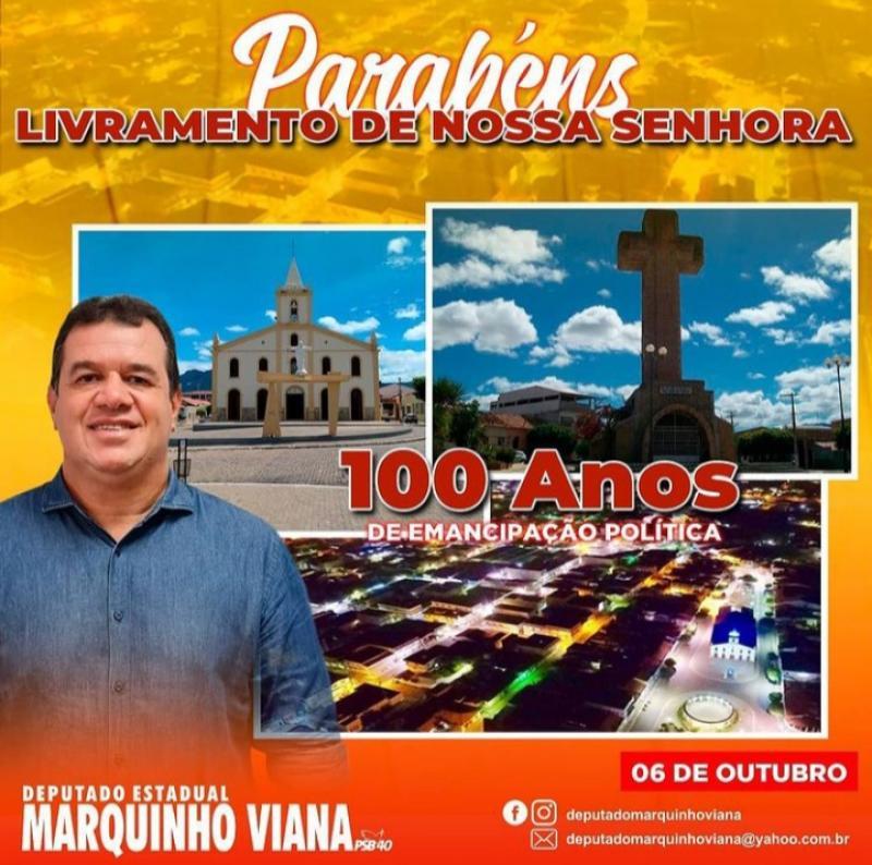 07/10: Deputado Marquinho Viana parabeniza Livramento de Nossa Senhora pelos 100 anos de emancipação política
