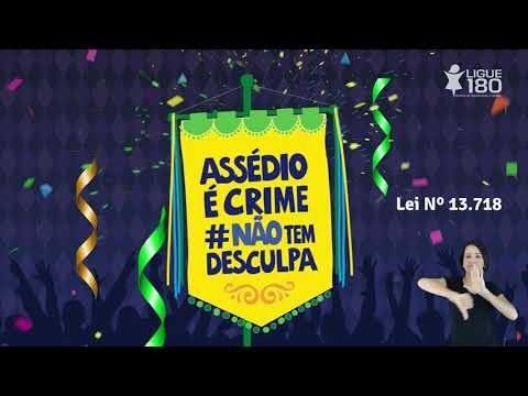 GOVERNO FEDERAL LANÇA CAMPANHA CONTRA IMPORTUNAÇÃO SEXUAL DURANTE O CARNAVAL
