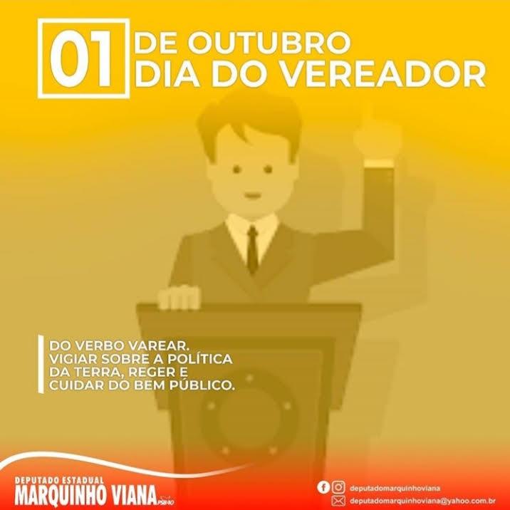 01/10: DEPUTADO MARQUINHO VIANA HOMENAGEIA O DIA DO VEREADOR