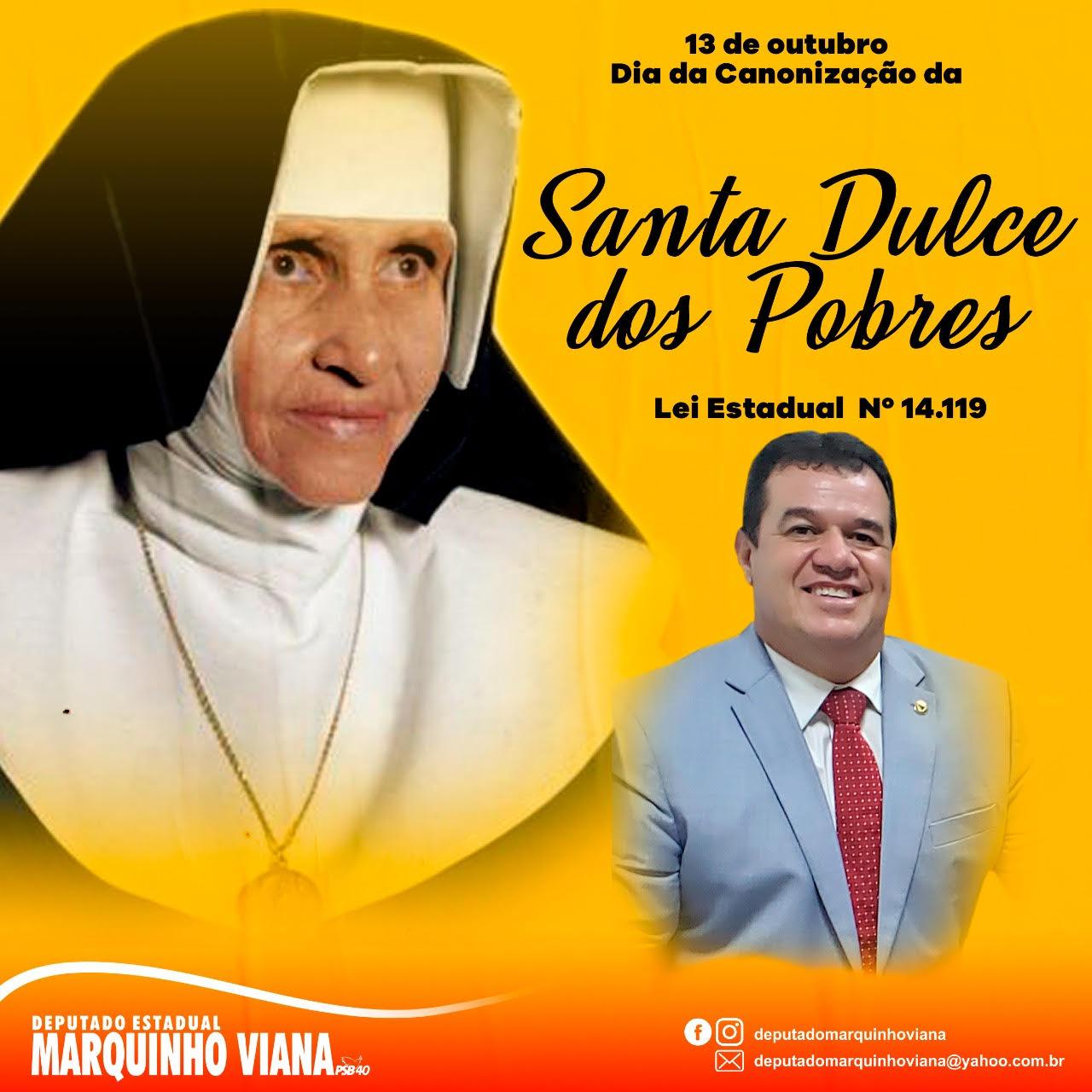 15/10: DEPUTADO MARQUINHO VIANA REVERENCIA DATA DE CANONIZAÇÃO DA SANTA DULCE DOS POBRES