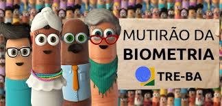 MUTIRÃO DA BIOMETRIA DO TRE-BA ATENDE MAIS DE 15 MIL ELEITORES